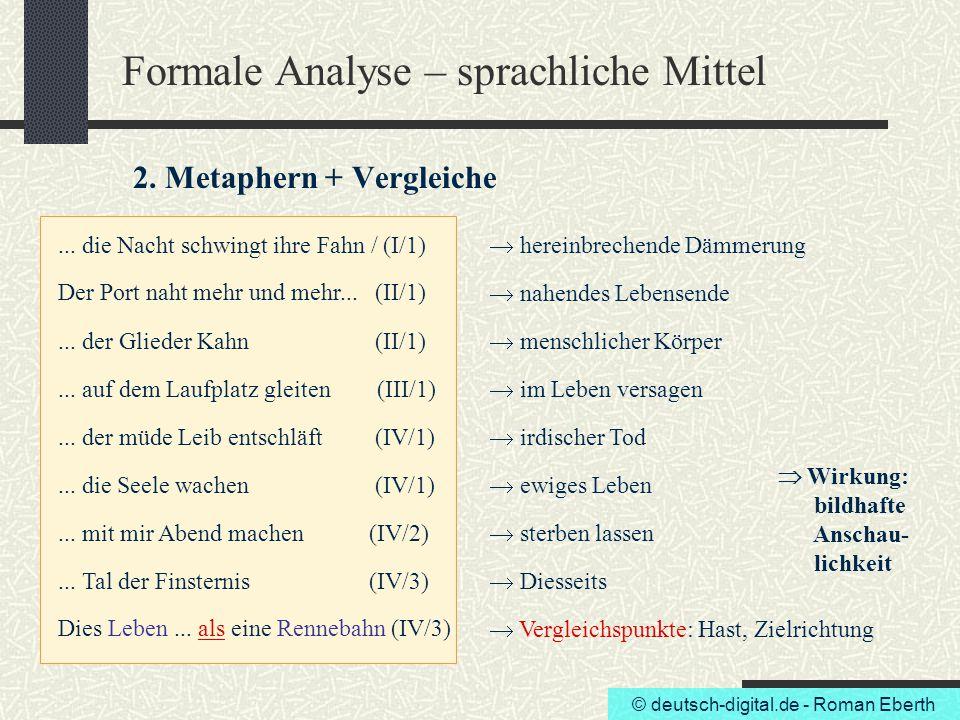 Formale Analyse – sprachliche Mittel 2. Metaphern + Vergleiche