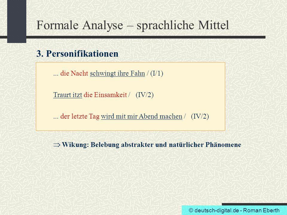 Formale Analyse – sprachliche Mittel 3. Personifikationen