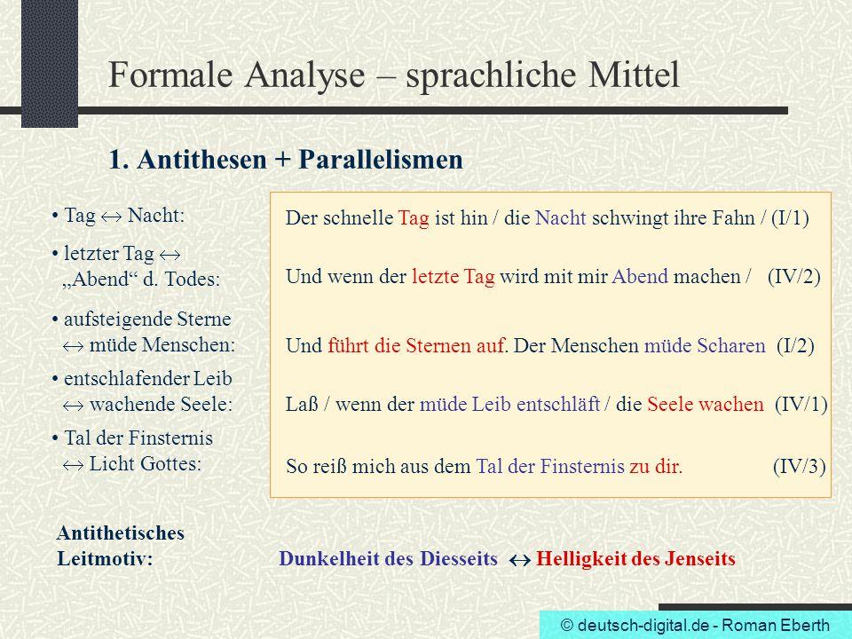 Formale Analyse – sprachliche Mittel 1. Antithesen + Parallelismen