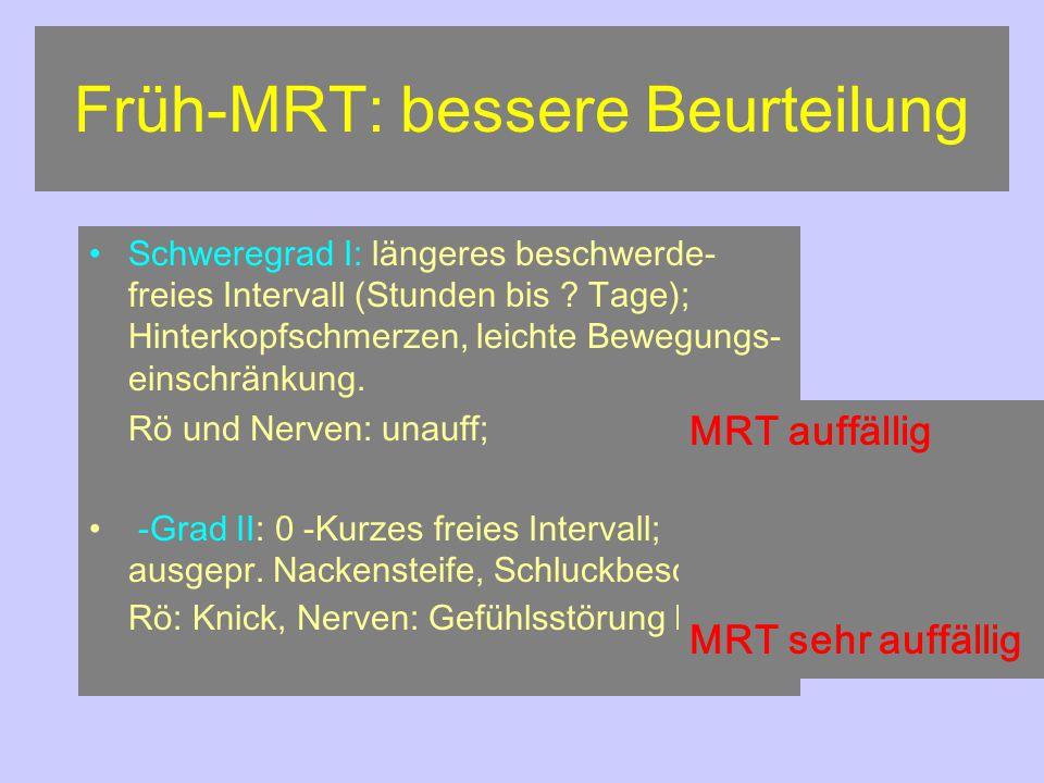 Früh-MRT: bessere Beurteilung