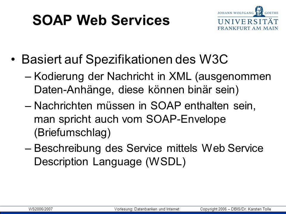 SOAP Web Services Basiert auf Spezifikationen des W3C