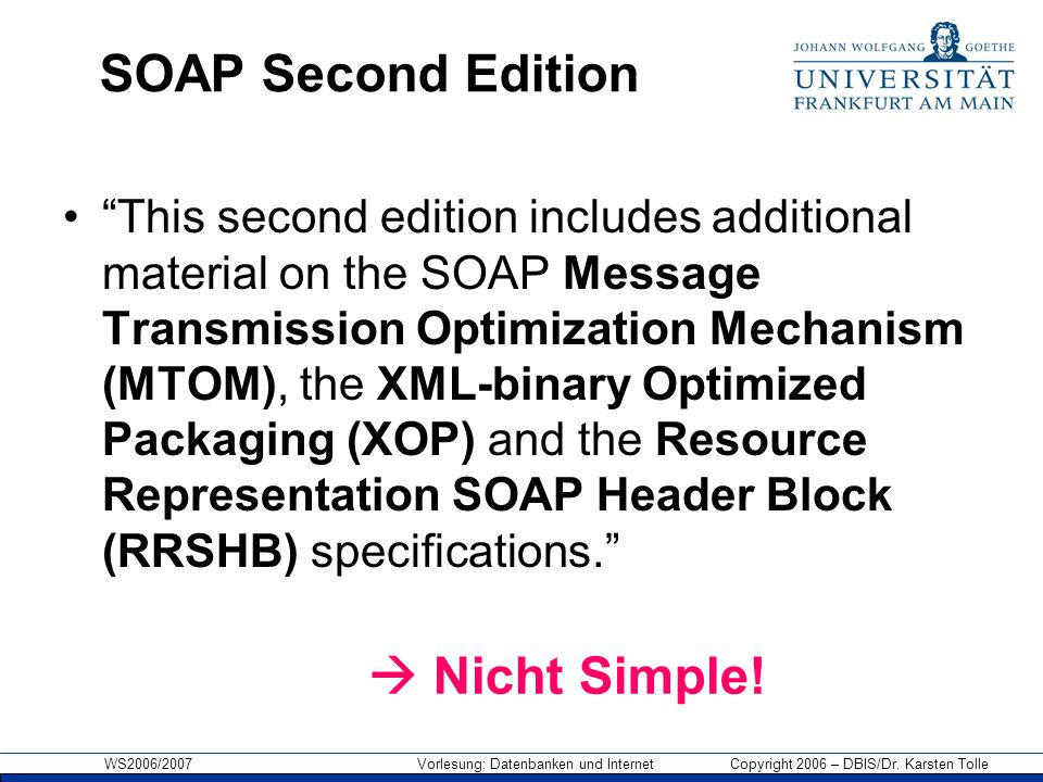 SOAP Second Edition  Nicht Simple!