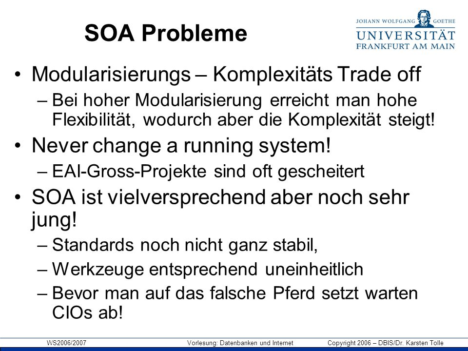 SOA Probleme Modularisierungs – Komplexitäts Trade off