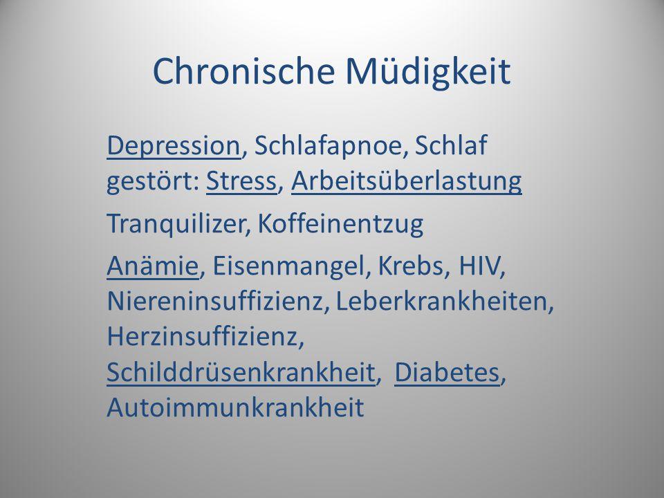 Chronische Müdigkeit Depression, Schlafapnoe, Schlaf gestört: Stress, Arbeitsüberlastung. Tranquilizer, Koffeinentzug.