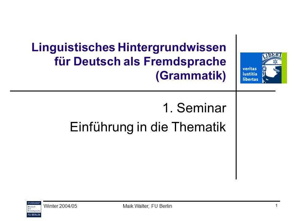 1. Seminar Einführung in die Thematik