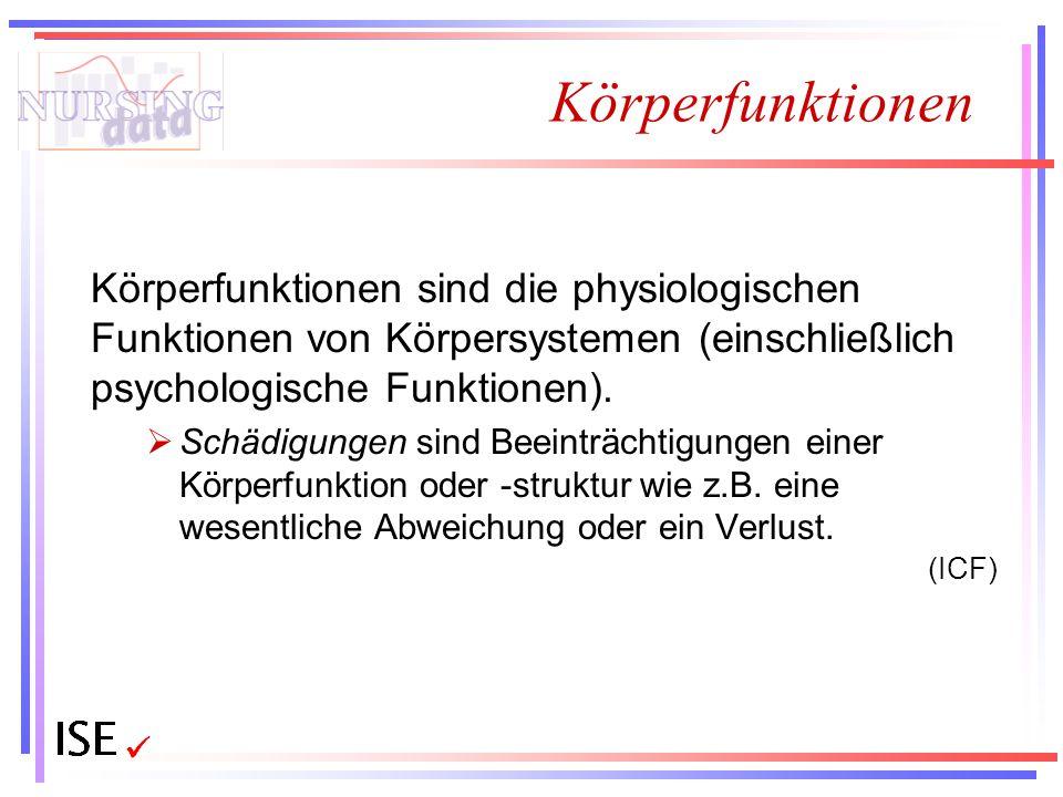 Körperfunktionen Körperfunktionen sind die physiologischen Funktionen von Körpersystemen (einschließlich psychologische Funktionen).