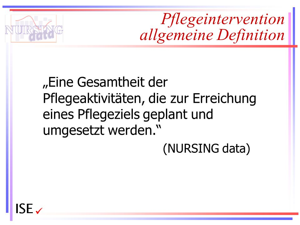 Pflegeintervention allgemeine Definition