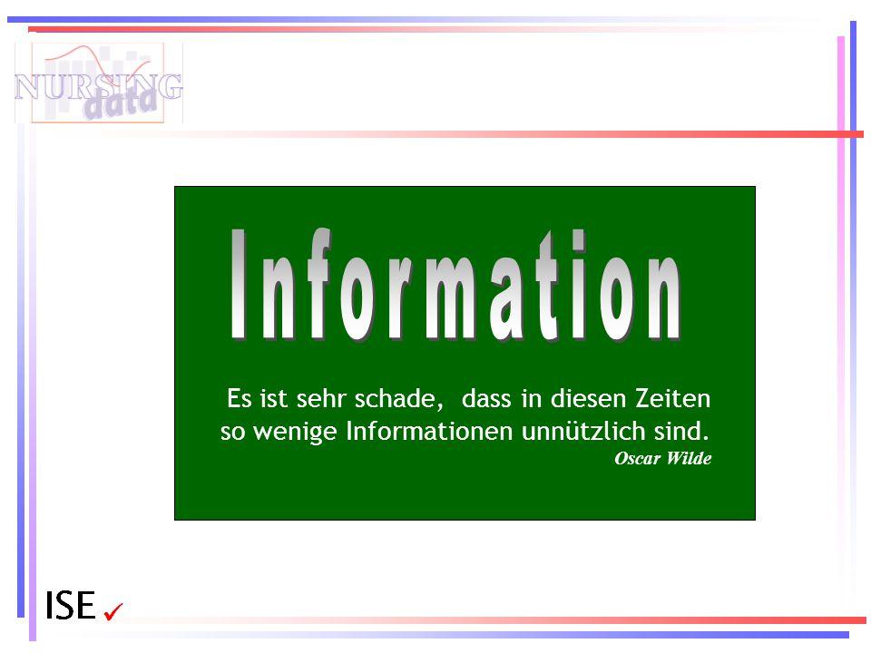 Information Es ist sehr schade, dass in diesen Zeiten so wenige Informationen unnützlich sind.