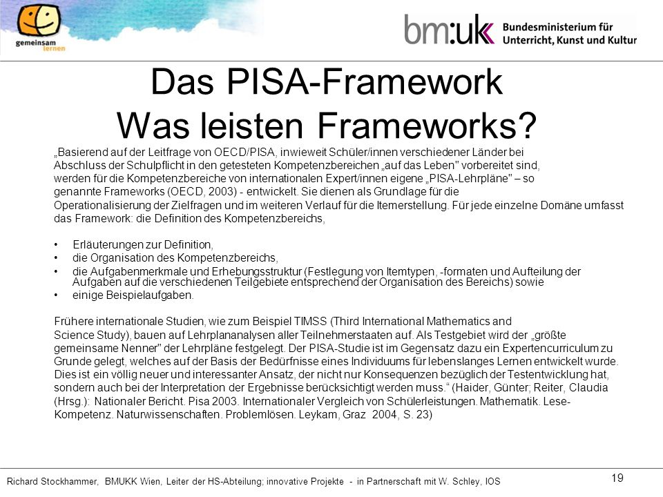 Das PISA-Framework Was leisten Frameworks
