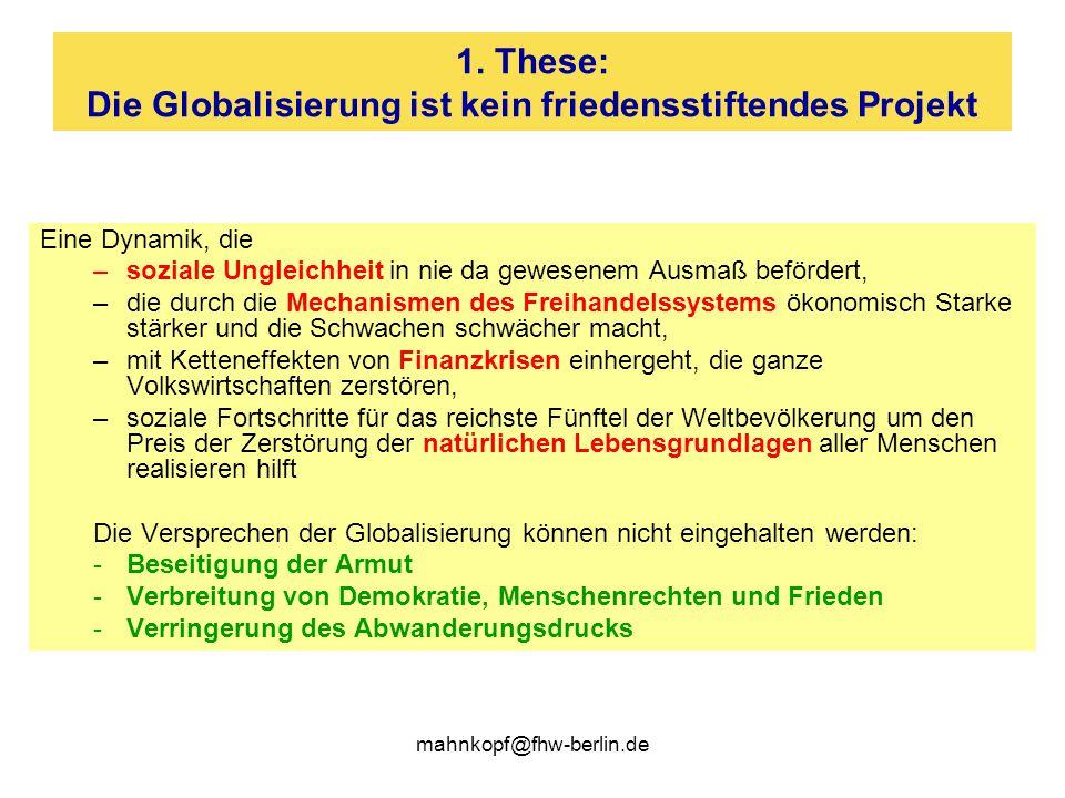 1. These: Die Globalisierung ist kein friedensstiftendes Projekt