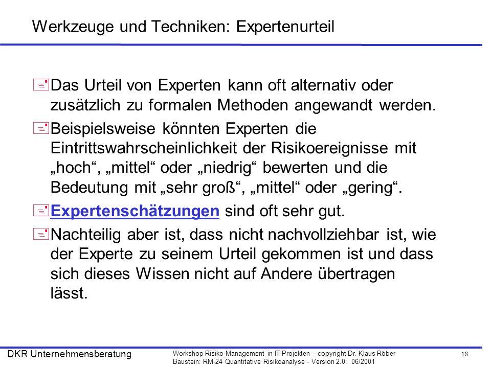 Werkzeuge und Techniken: Expertenurteil