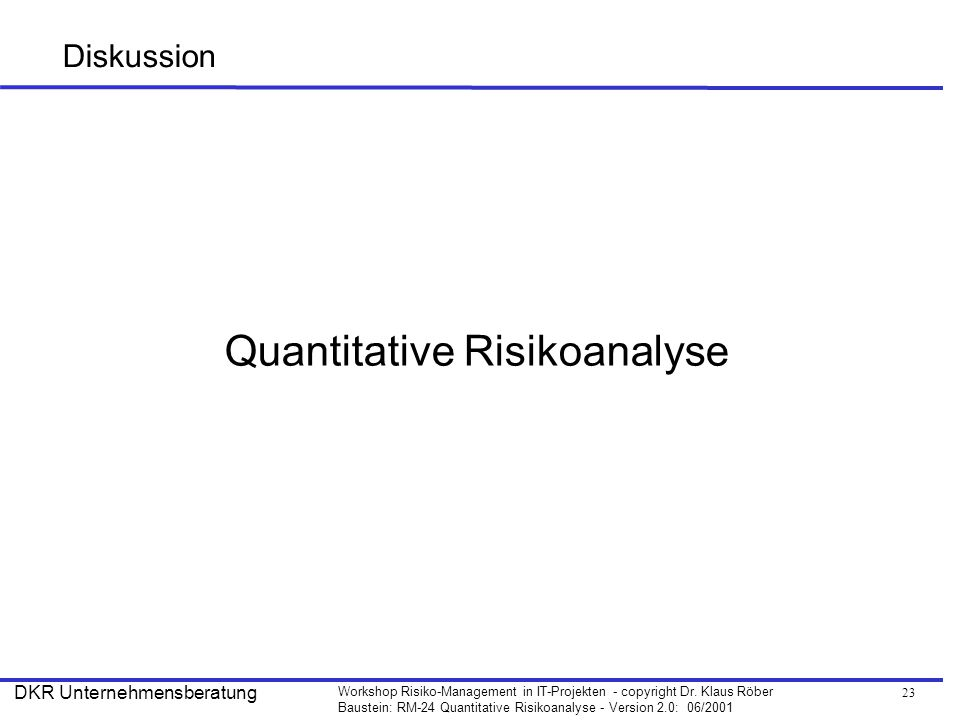 Quantitative Risikoanalyse