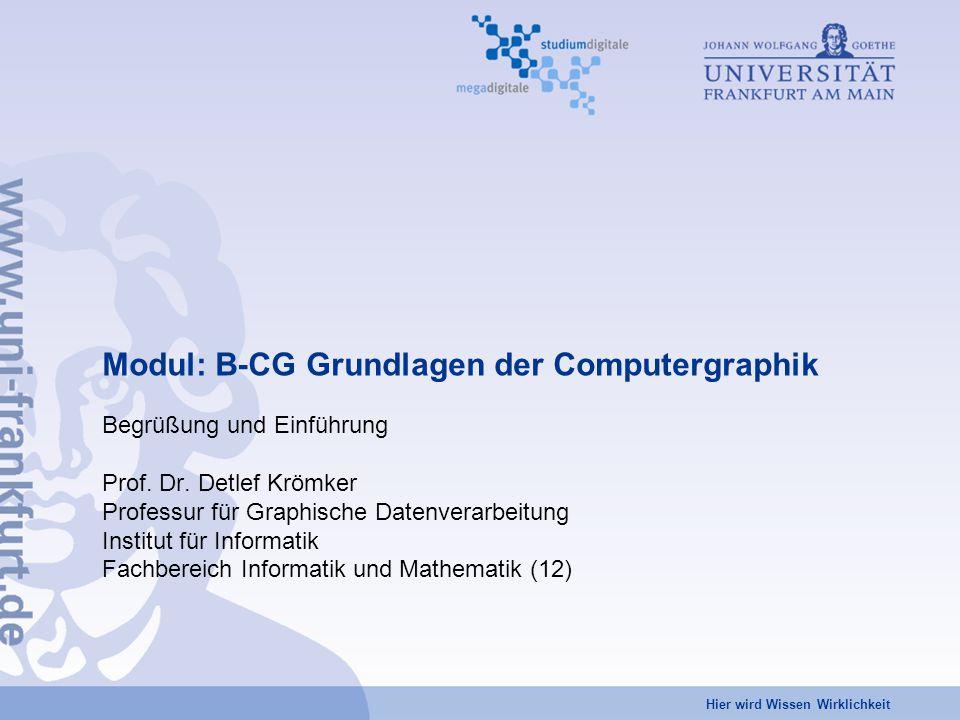 Modul: B-CG Grundlagen der Computergraphik
