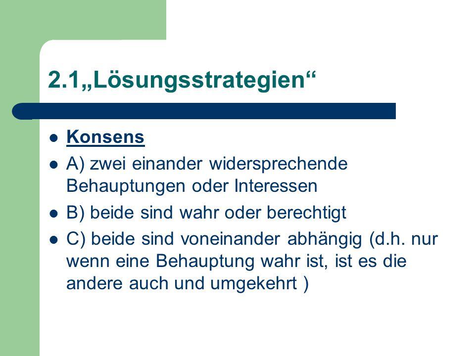 """2.1""""Lösungsstrategien Konsens"""