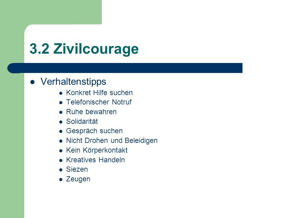 3.2 Zivilcourage Verhaltenstipps Konkret Hilfe suchen