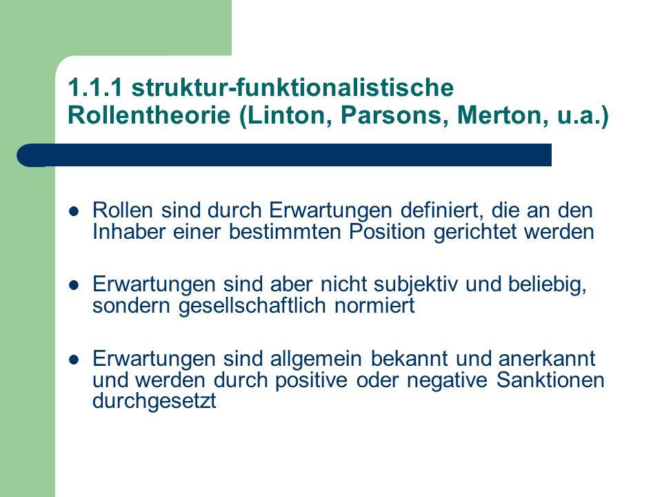 1.1.1 struktur-funktionalistische Rollentheorie (Linton, Parsons, Merton, u.a.)