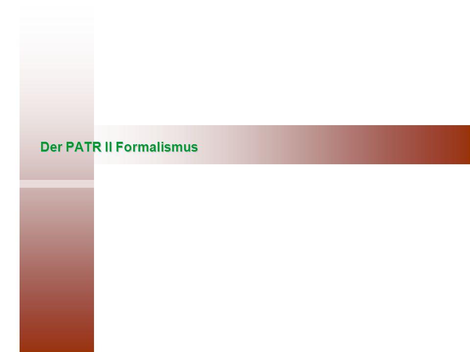 Der PATR II Formalismus