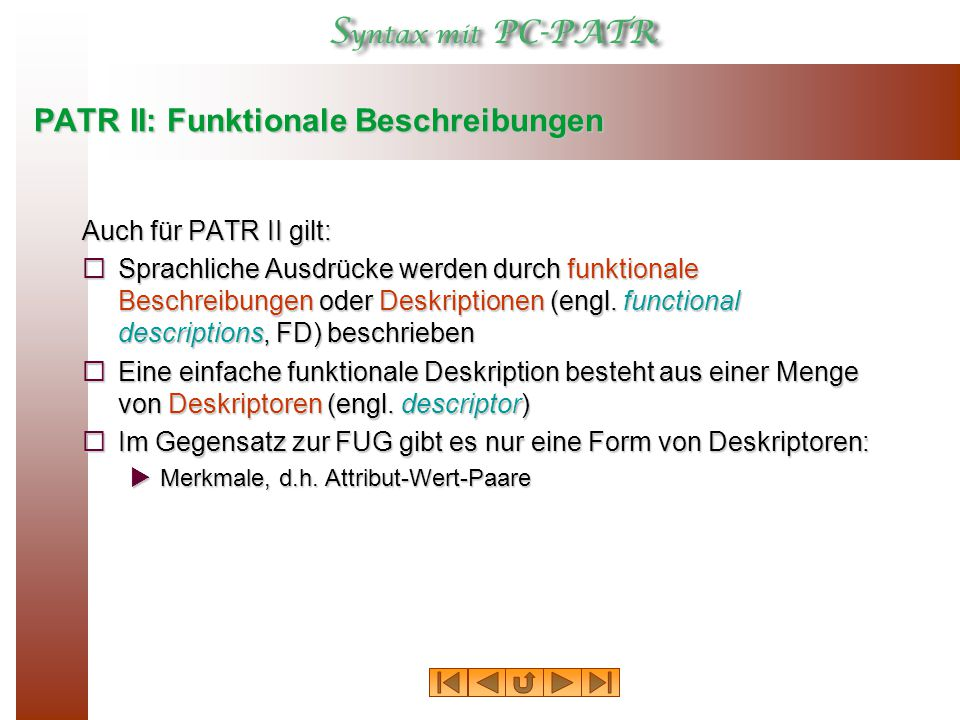PATR II: Funktionale Beschreibungen