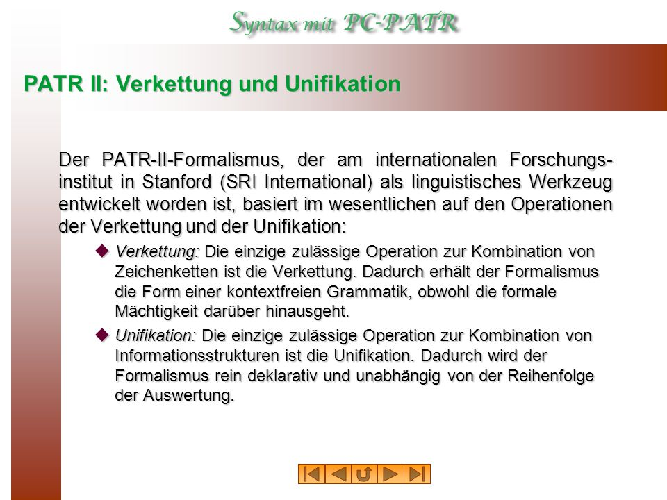 PATR II: Verkettung und Unifikation