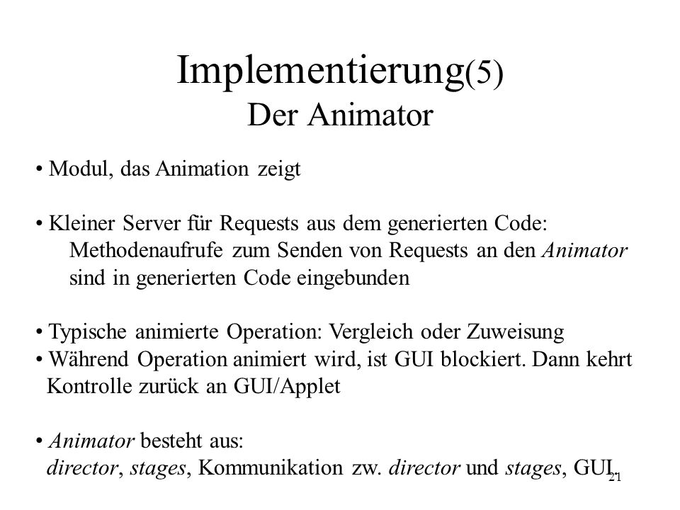 Implementierung(5) Der Animator