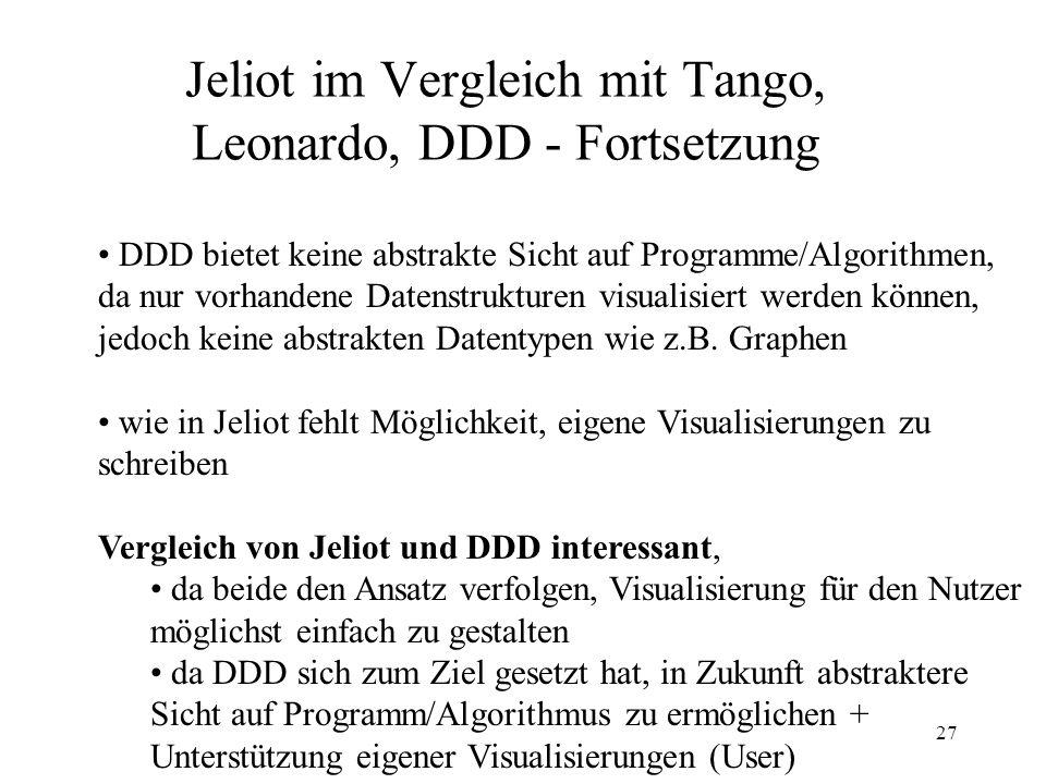 Jeliot im Vergleich mit Tango, Leonardo, DDD - Fortsetzung
