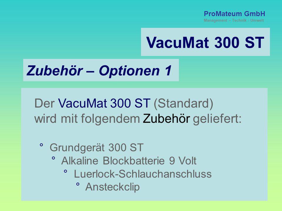 VacuMat 300 ST Zubehör – Optionen 1 Der VacuMat 300 ST (Standard)