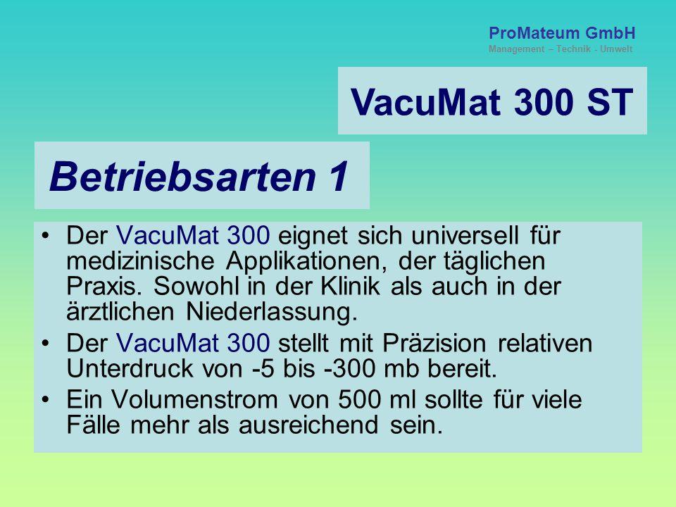 Betriebsarten 1 VacuMat 300 ST