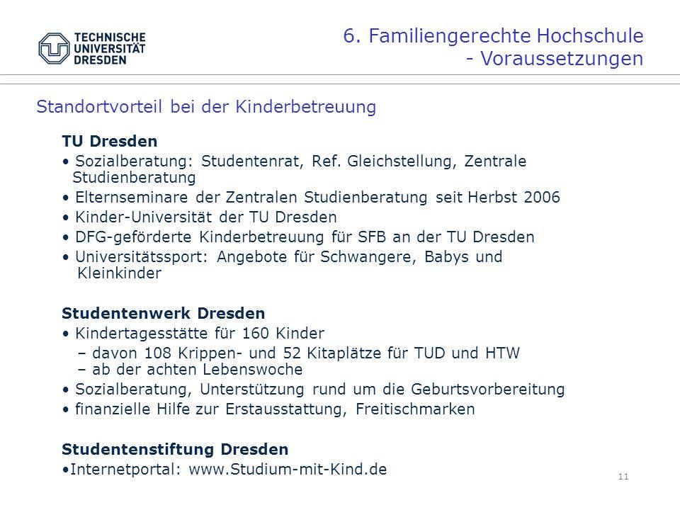 6. Familiengerechte Hochschule - Voraussetzungen