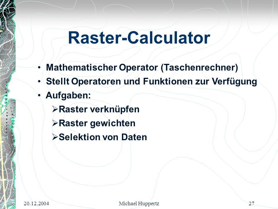 Raster-Calculator Mathematischer Operator (Taschenrechner)