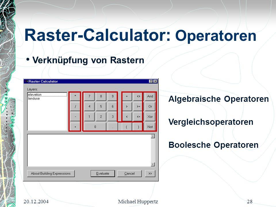 Raster-Calculator: Operatoren