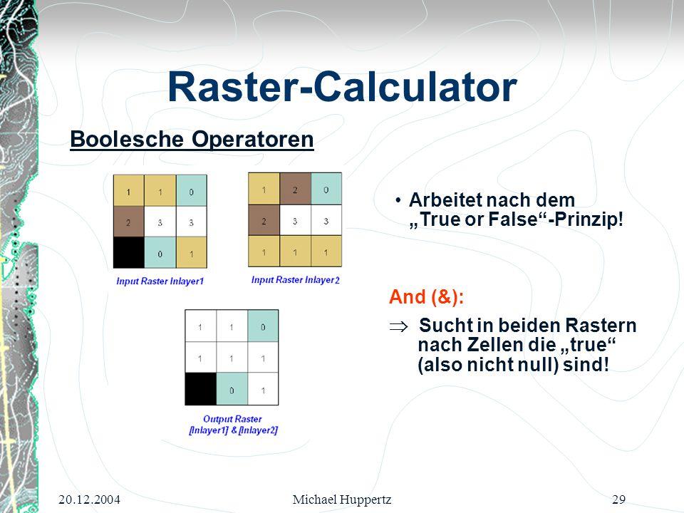 Raster-Calculator Boolesche Operatoren
