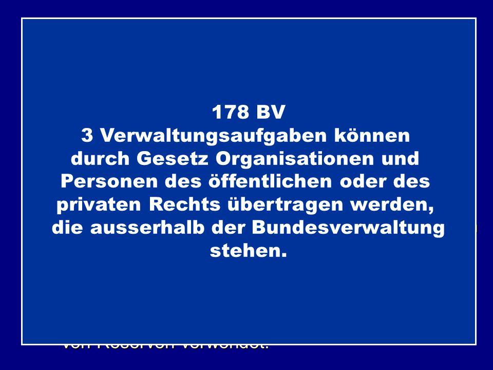 Das WAS Nicht das Wie 178 BV 3 Verwaltungsaufgaben können