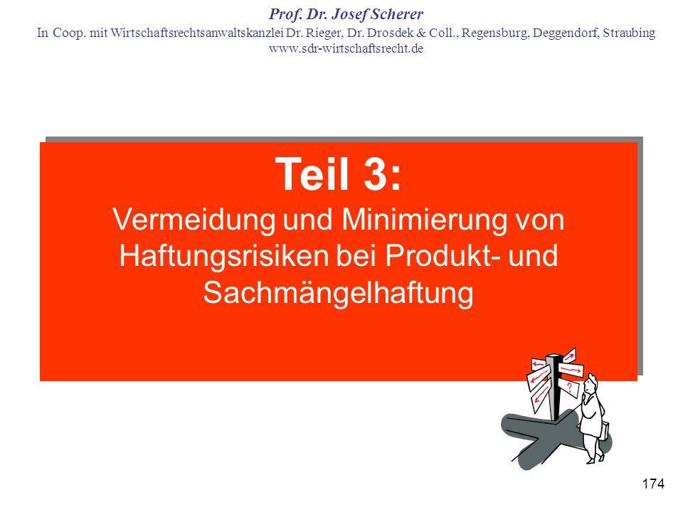 Teil 3: Vermeidung und Minimierung von Haftungsrisiken bei Produkt- und Sachmängelhaftung