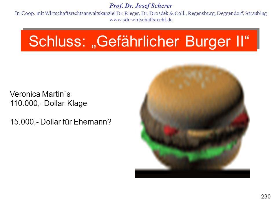 """Schluss: """"Gefährlicher Burger II"""