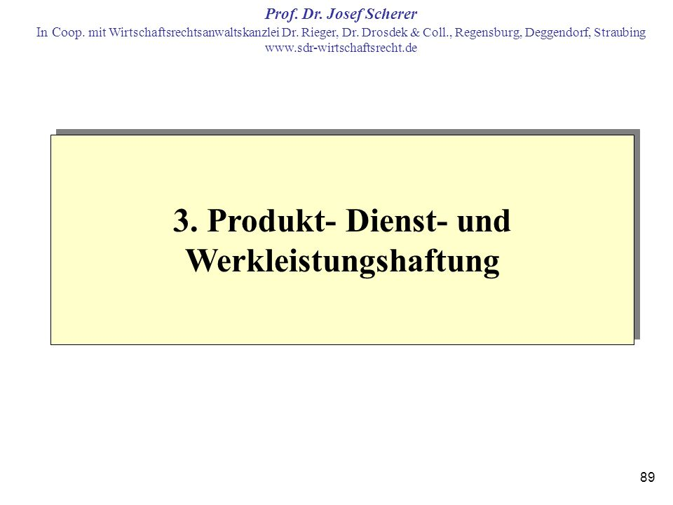 3. Produkt- Dienst- und Werkleistungshaftung