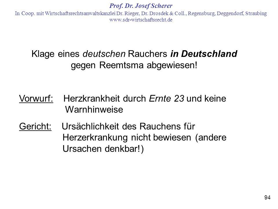 Klage eines deutschen Rauchers in Deutschland gegen Reemtsma abgewiesen!