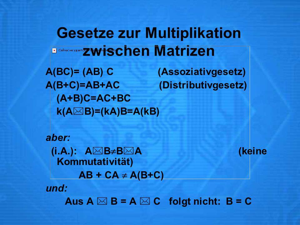 Gesetze zur Multiplikation zwischen Matrizen