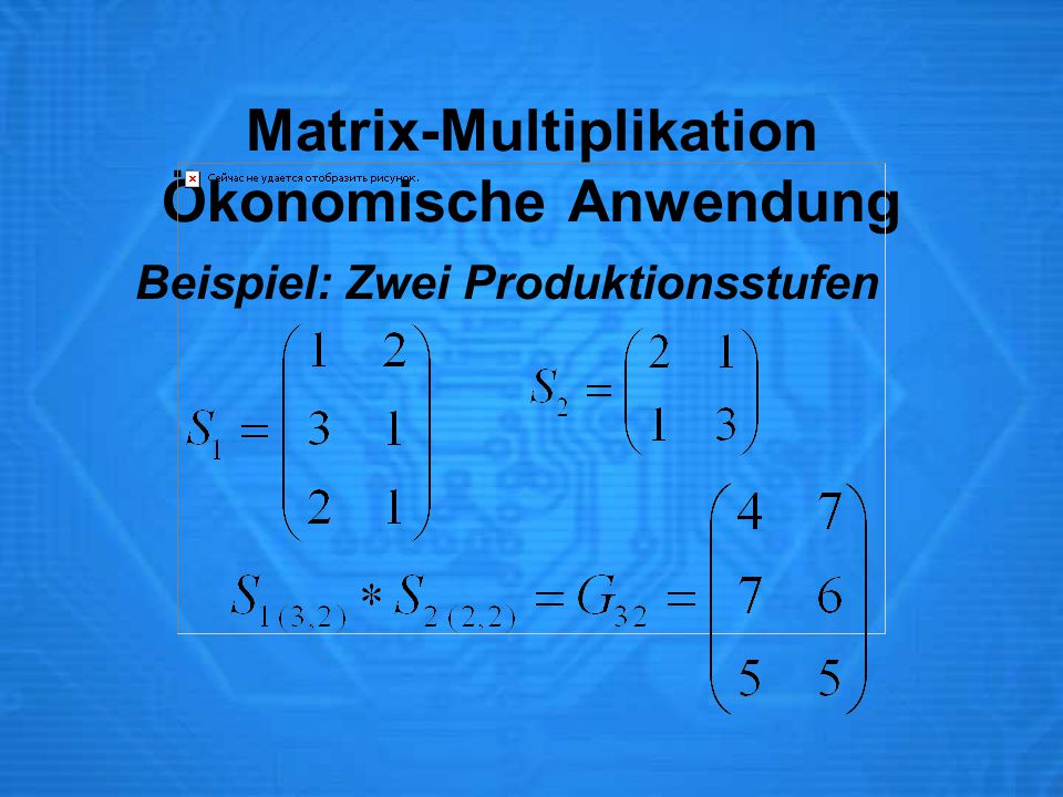 Matrix-Multiplikation Ökonomische Anwendung