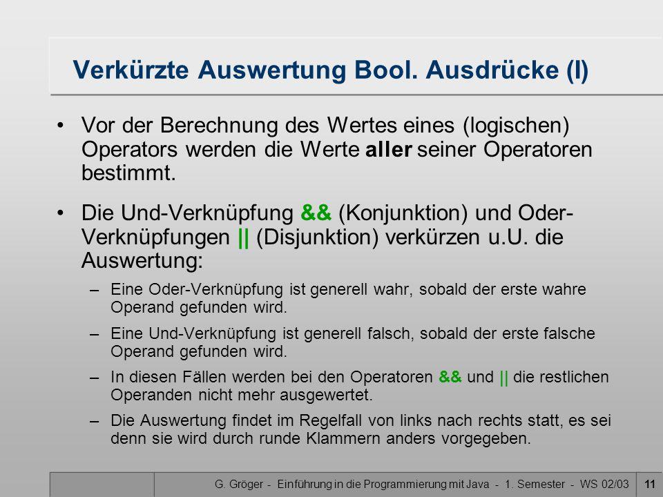 Verkürzte Auswertung Bool. Ausdrücke (I)