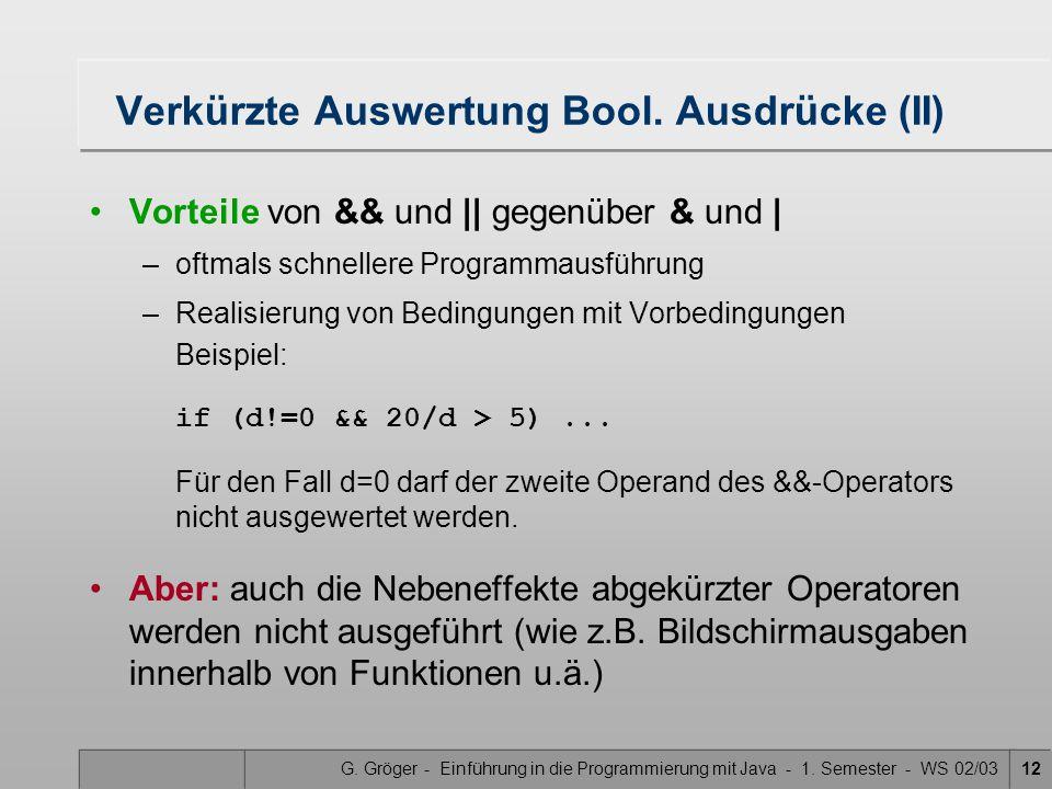 Verkürzte Auswertung Bool. Ausdrücke (II)
