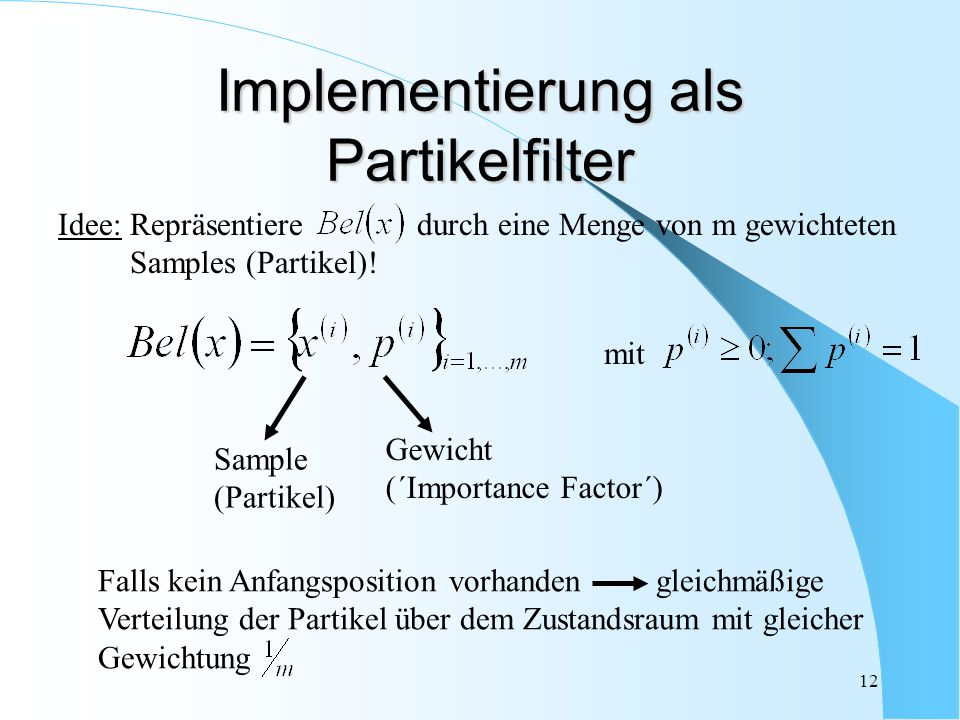 Implementierung als Partikelfilter
