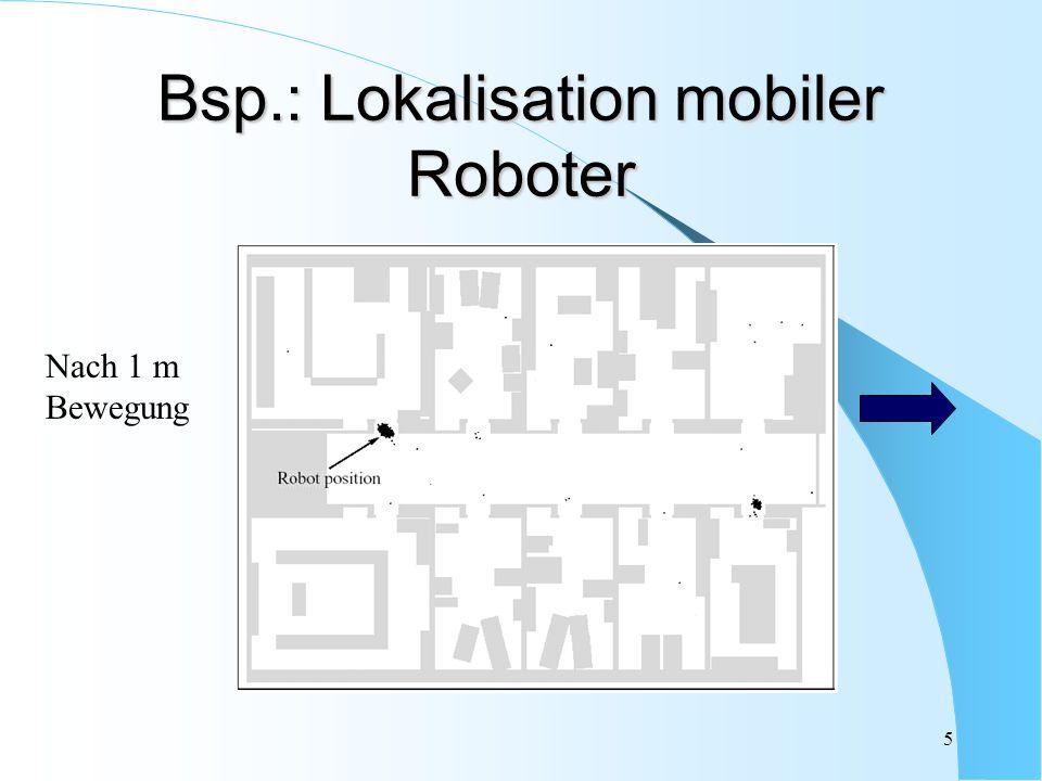 Bsp.: Lokalisation mobiler Roboter