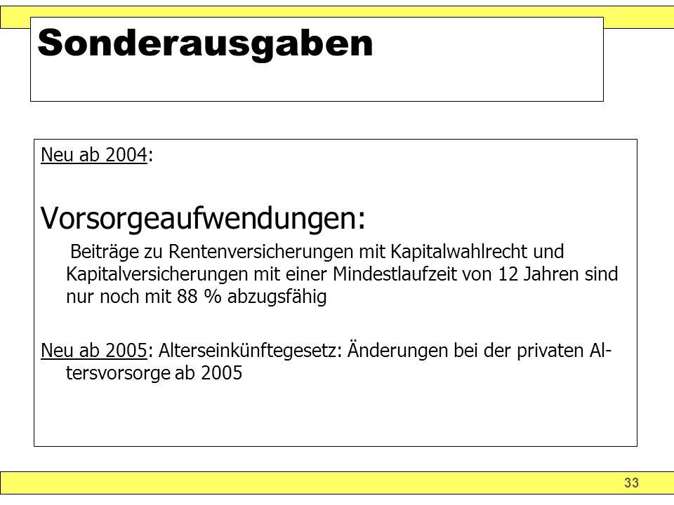Sonderausgaben Vorsorgeaufwendungen: Neu ab 2004: