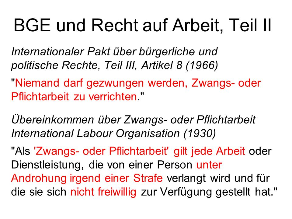 BGE und Recht auf Arbeit, Teil II