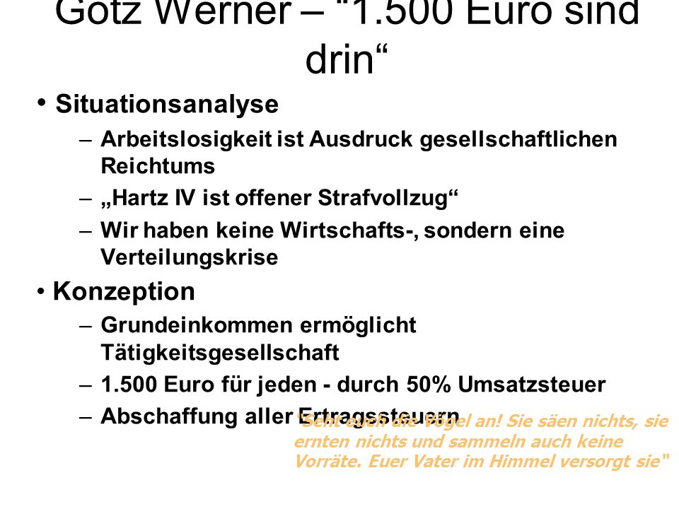 Götz Werner – 1.500 Euro sind drin