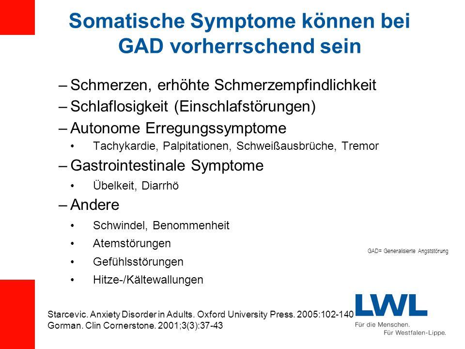 Somatische Symptome können bei GAD vorherrschend sein