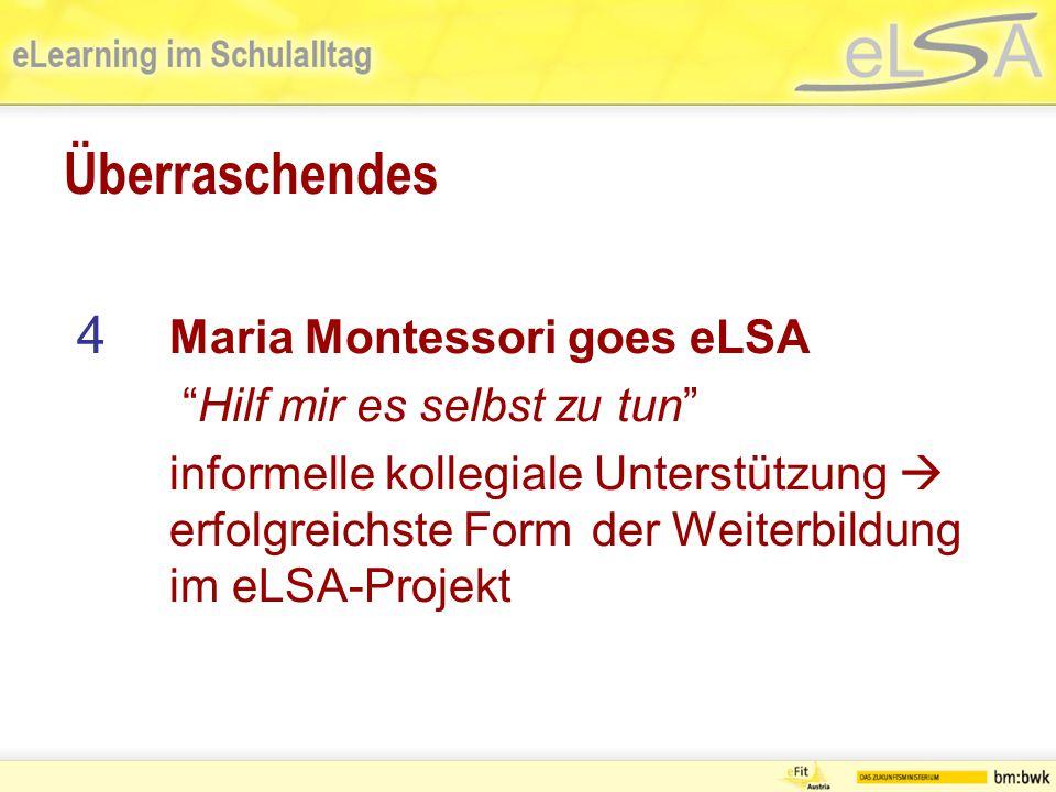 Überraschendes 4 Maria Montessori goes eLSA