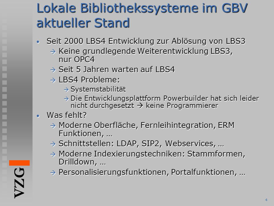 Lokale Bibliothekssysteme im GBV aktueller Stand