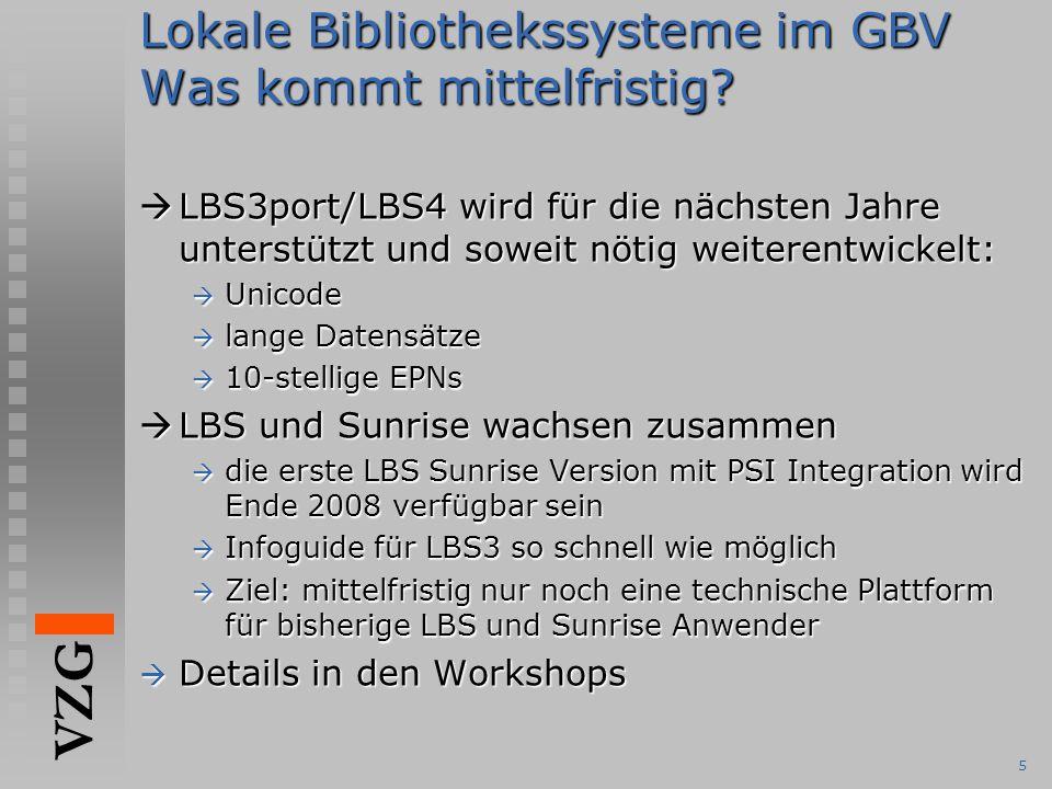 Lokale Bibliothekssysteme im GBV Was kommt mittelfristig
