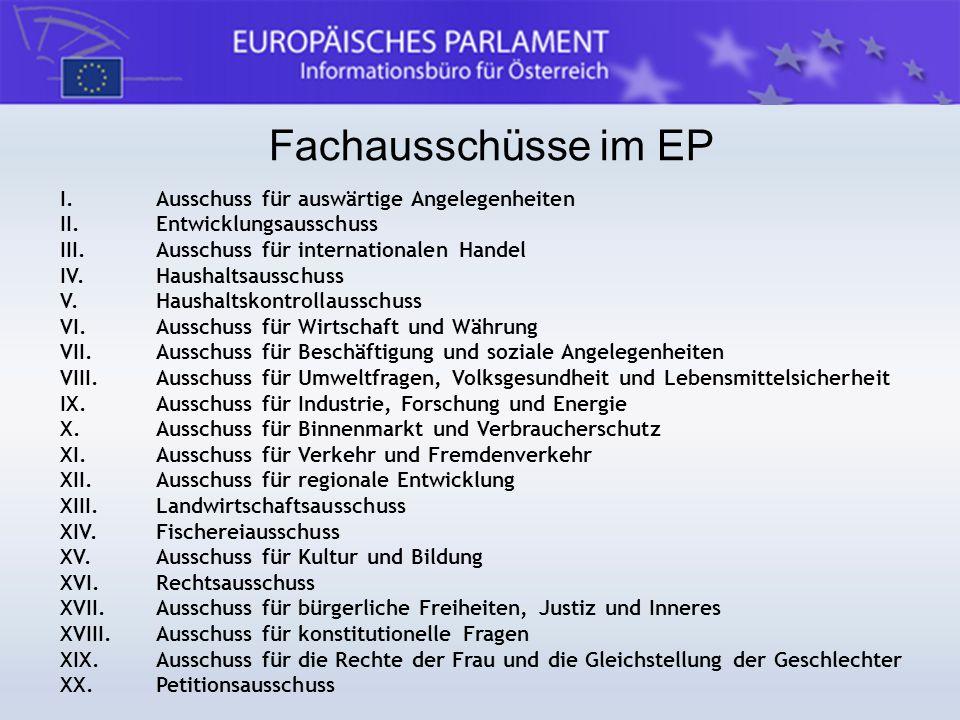 Fachausschüsse im EP I. Ausschuss für auswärtige Angelegenheiten